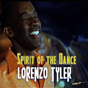 Lorenzo Tyler<br>Spirit of the Dance<br>(Oscar P & C Scott AfroMix) WAV