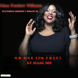 Lisa Foster WIlsonNo One(I'm Free) GT SLAAG Mix