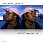 Natasha Gilbert<br>Singing For My Life<br>Original SLAAG
