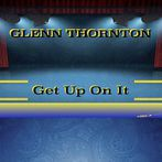 Glenn Thornton<br>Get Up On It